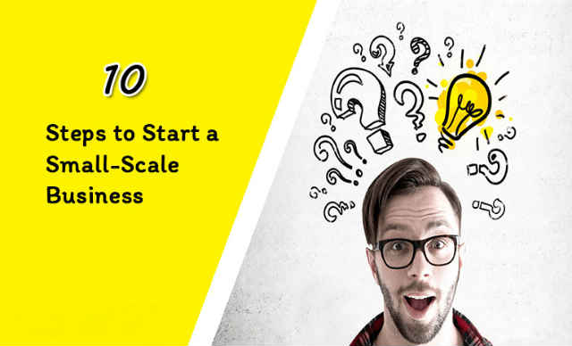 10-Steps-to-Start-a-Small-Scale-Business