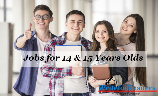 top available jobs for 14 & 15 Years Olds