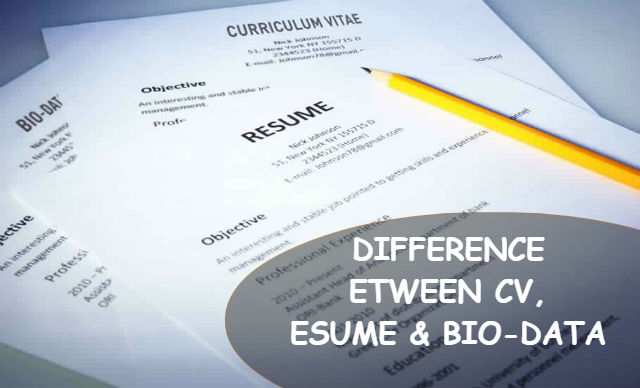 Difference between CV Resume & Biodata
