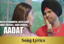 Aadat – Happy Hardy And Heer