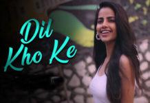 Dil Kho Ke song lyrics