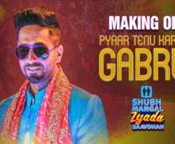 Gabru – Shubh Mangal Zyada Saavdhan
