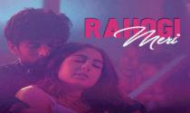Rahogi Meri – Love Aaj Kal