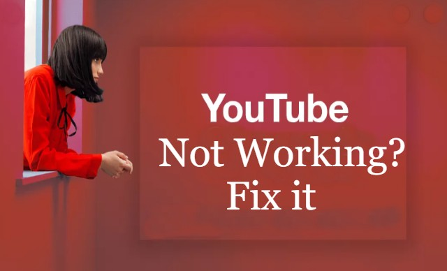 youtube not working fix